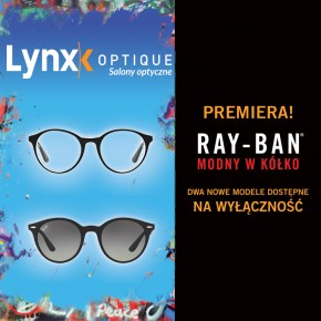 Najnowsze modele Ray-Ban tylko w Lynx Optique!